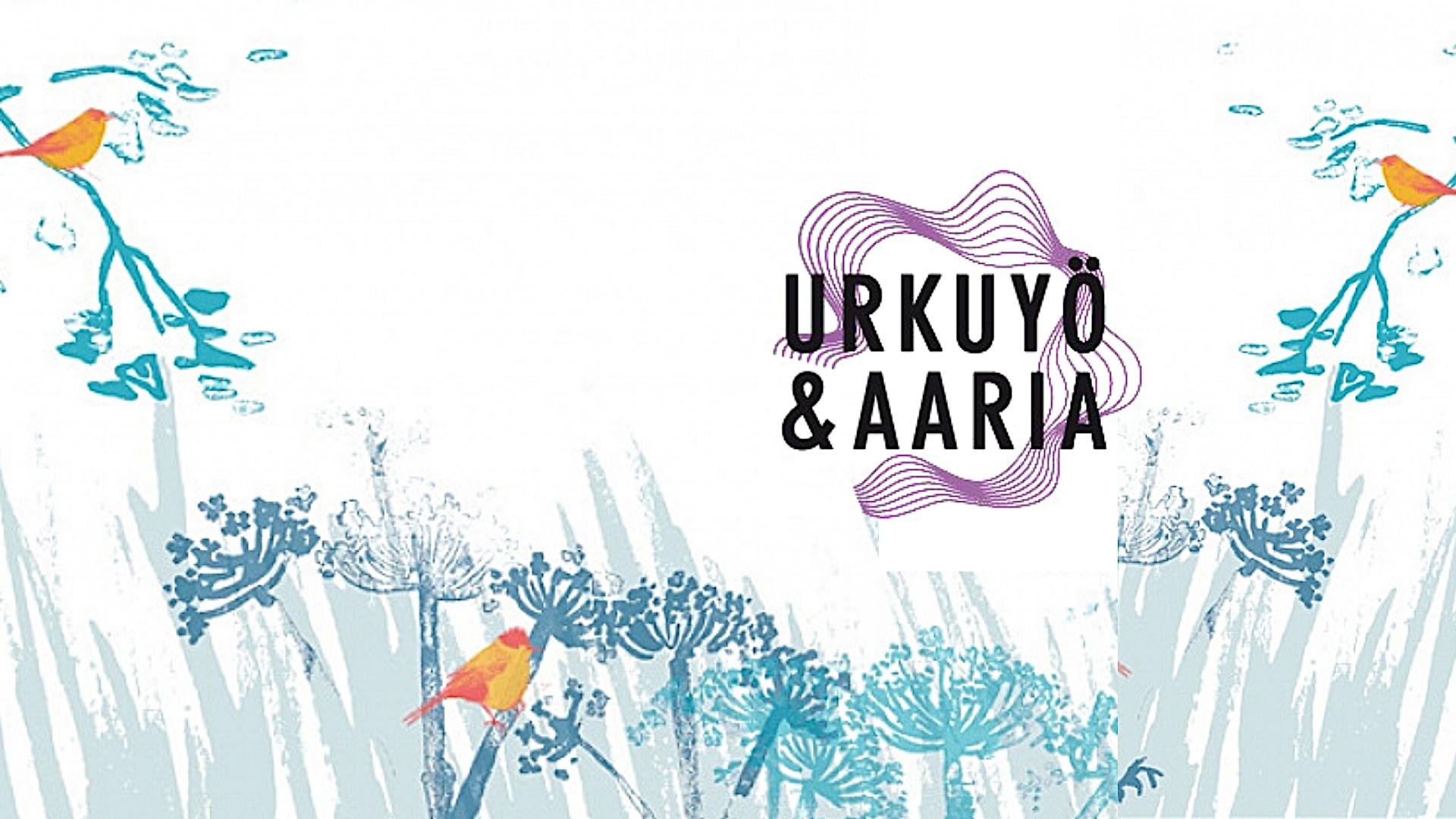 Urkuyö & Aaria -festivaali 2021