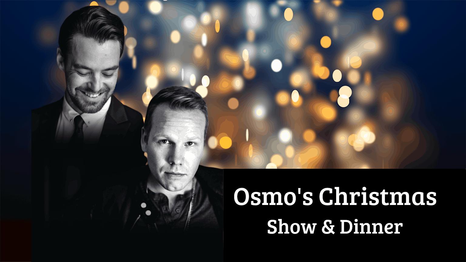 Osmo's Christmas Show & Dinner-tapahtuman kuva