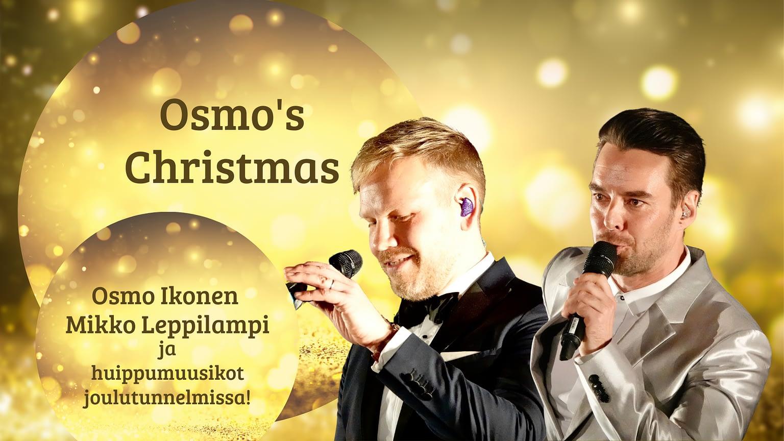 Osmo's Christmas Osmo Ikonen ja Mikko Leppilampi joulutunnelmissa