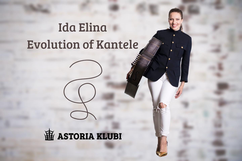 Ida Elina – Evolution of Kantele on musiikillinen tarina kanteleen kehityksestä monipuolisena soittimena.